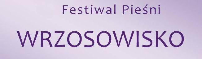 Ilustracja do informacji: Zapraszamy na IX Festiwal Pieśni pn. WRZOSOWISKO