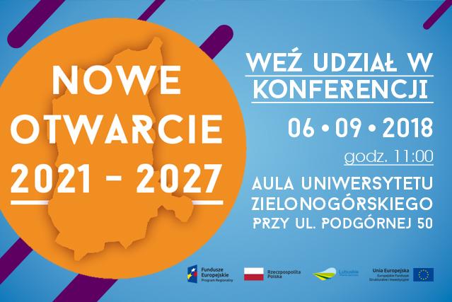 """Ilustracja do informacji: Zapraszamy na konferencję """"Nowe otwarcie 2021-2027"""""""