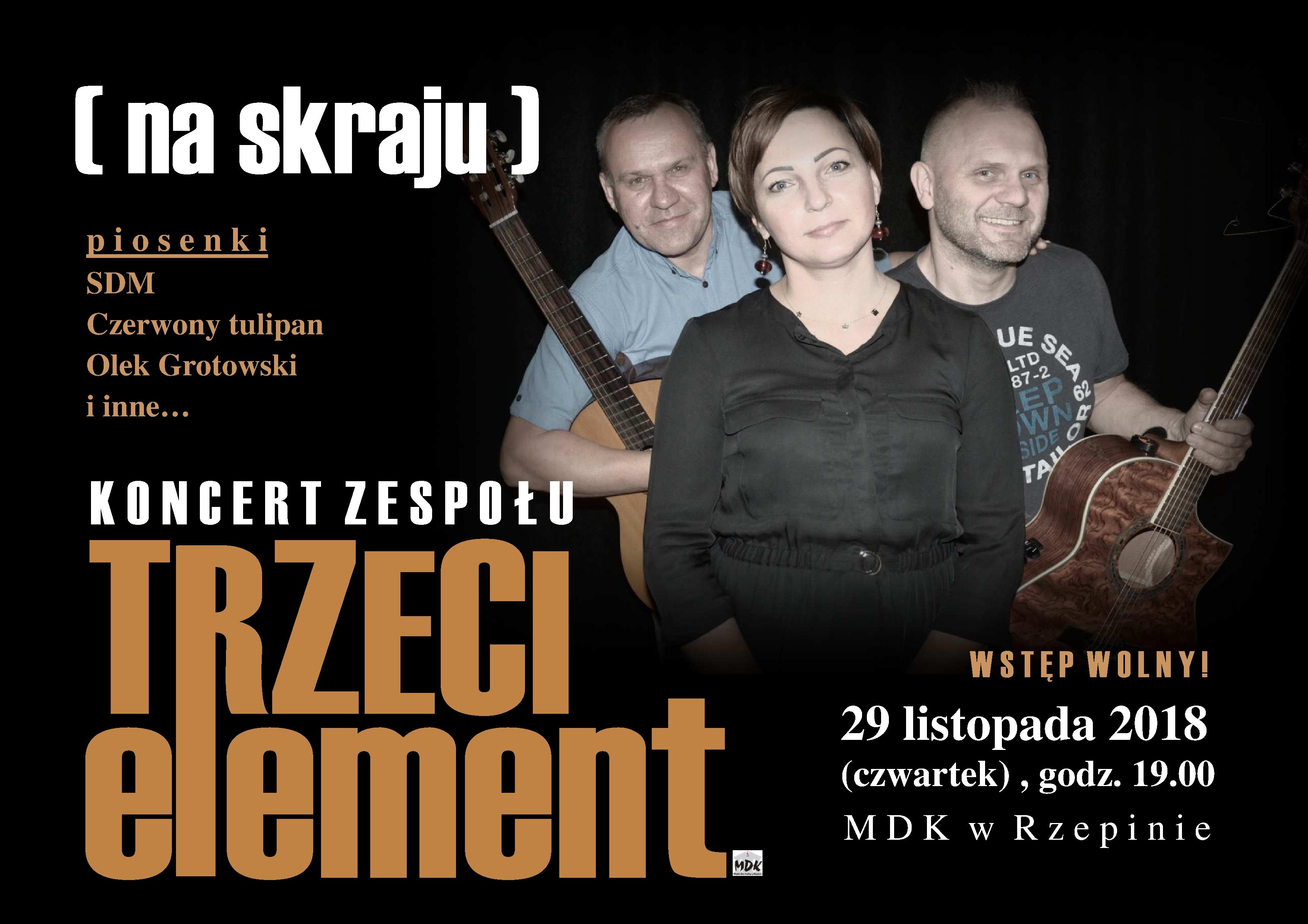 """Ilustracja do informacji: Zapraszamy na koncert zespołu """"TRZECI ELEMENT"""""""