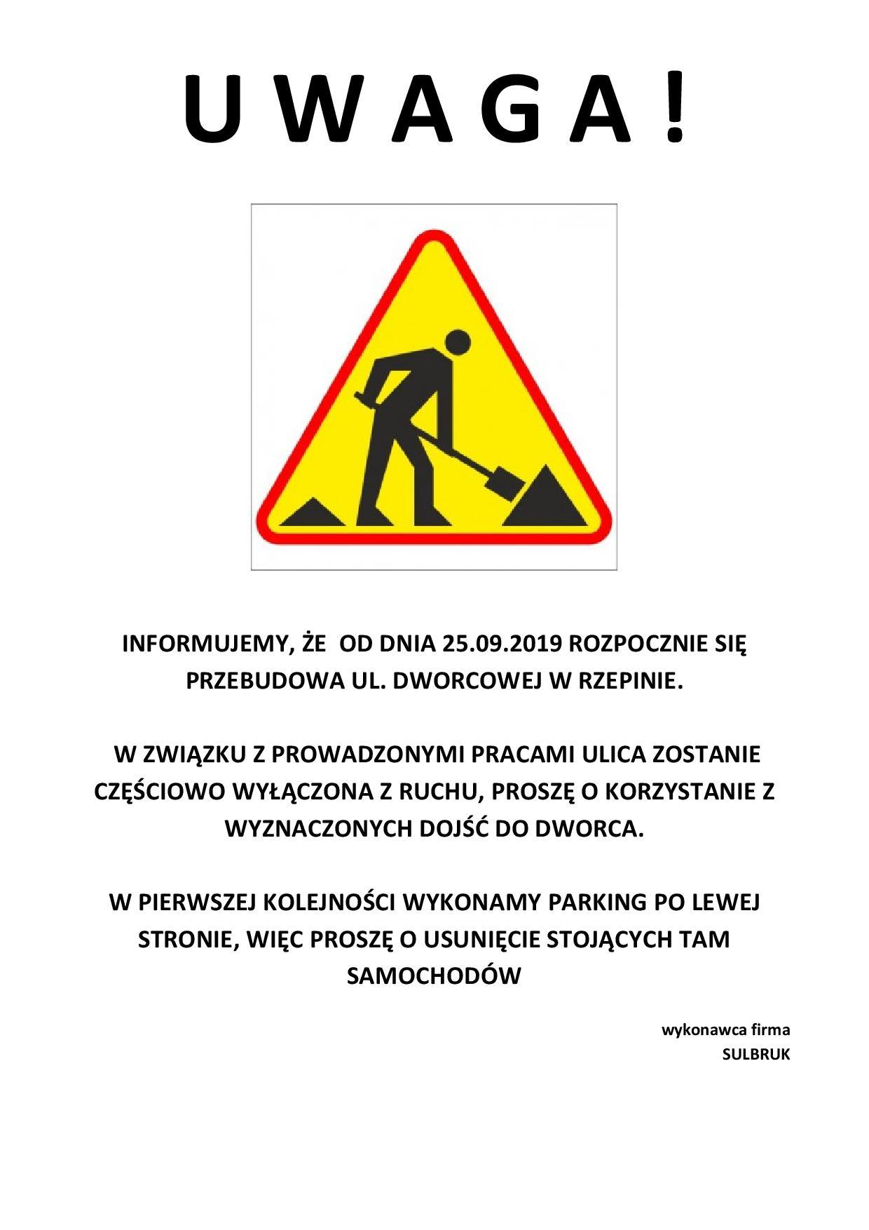 Ilustracja do informacji: Uwaga - przebudowa ulicy Dworcowej w Rzepinie