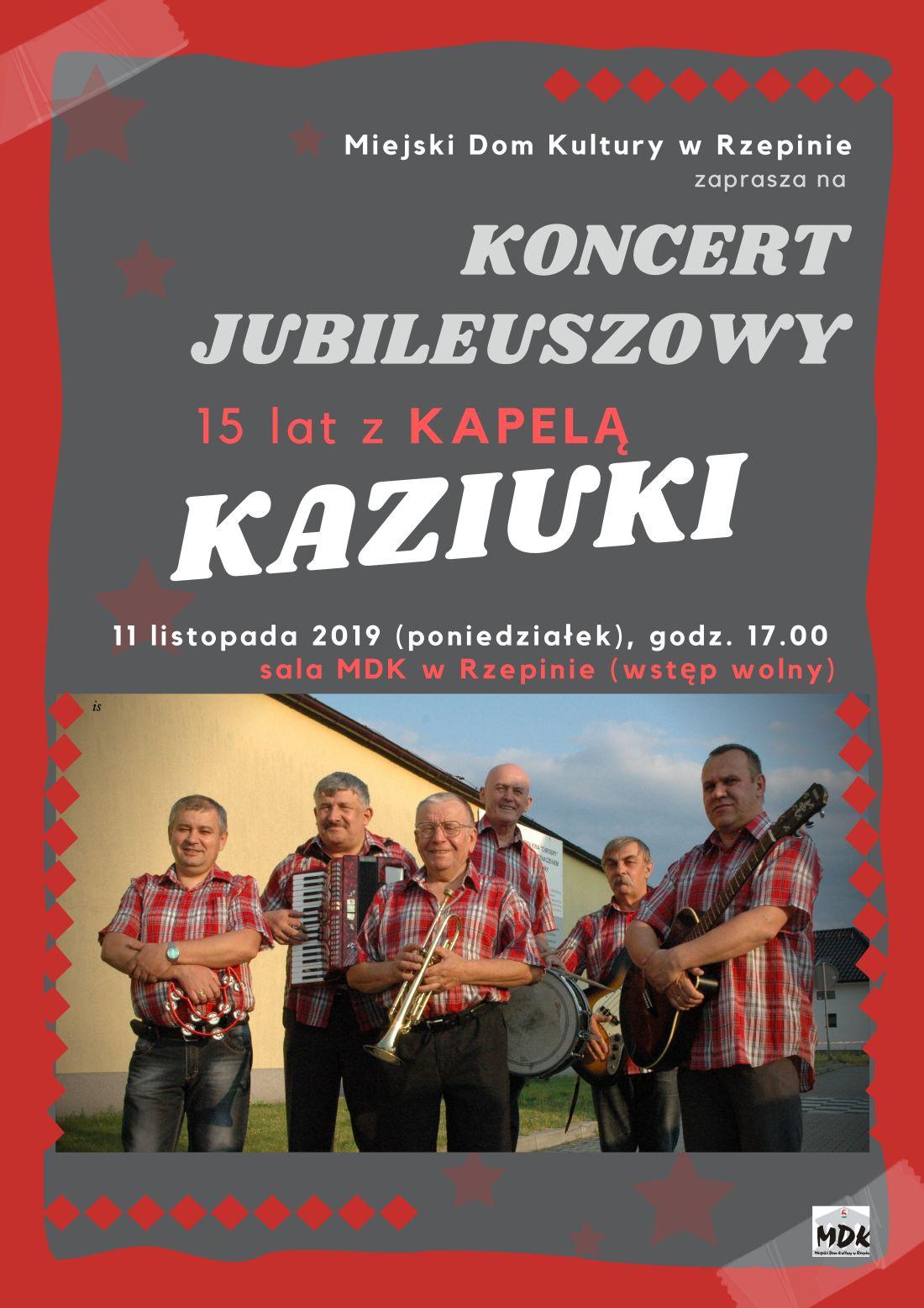 Ilustracja do informacji: Koncert jubileuszowy Kapeli Kaziuki!
