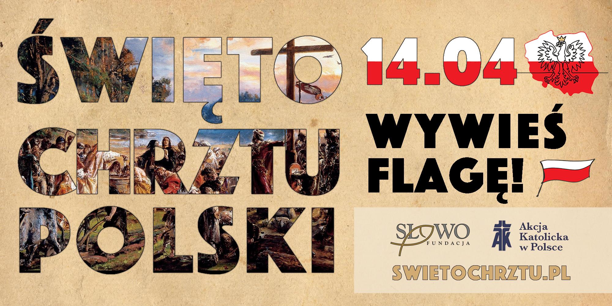 Ilustracja do informacji: 14 kwietnia - święto Chrztu Polski! Wywieś flagę!!